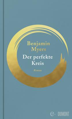 Der perfekte Kreis von Myers,  Benjamin, Timmermann,  Klaus, Wasel,  Ulrike