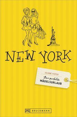 Der perfekte Mädelsurlaub – New York von Pieper,  Juliane, Seelmann,  Cornelia