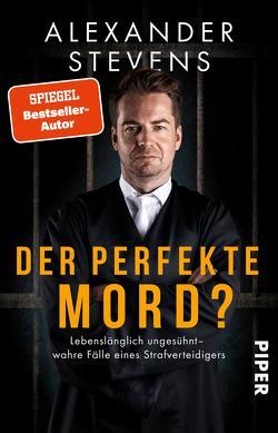 Der perfekte Mord? von Stevens,  Alexander