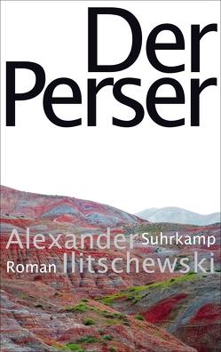 Der Perser von Ilitschewski,  Alexander, Tretner,  Andreas