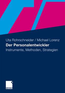 Der Personalentwickler von Lorenz,  Michael, Rohrschneider,  Uta