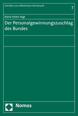 Der Personalgewinnungszuschlag des Bundes von Vogt,  Marie-Helen
