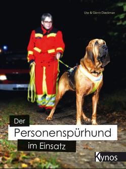 Der Personenspürhund im Einsatz von Dieckman,  Ute & Gerrit