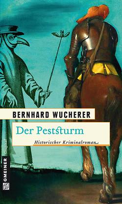 Der Peststurm von Wucherer,  Bernhard