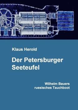 Der Petersburger Seeteufel von Herold,  Klaus, Pinl,  Harald