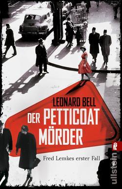Der Petticoat-Mörder von Bell,  Leonard