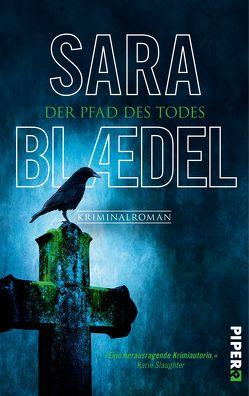 Der Pfad des Todes von Blædel,  Sara, Heimburger,  Marieke
