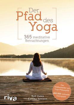 Der Pfad des Yoga von Gates,  Rolf, Kenison,  Katrina