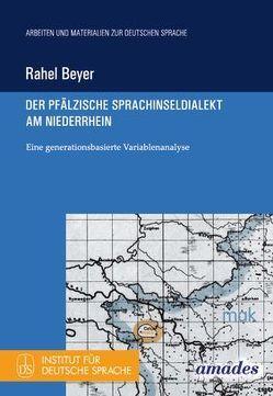 Der pfälzische Sprachinseldialekt am Niederrhein von Beyer,  Rahel