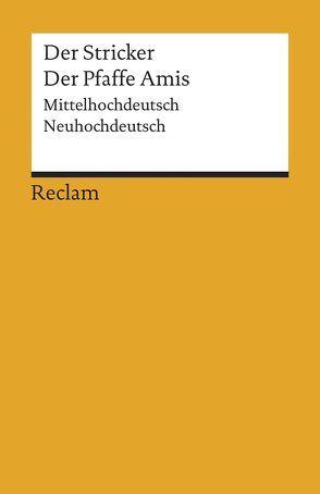 Der Pfaffe Amis von Der Stricker, Schilling,  Michael