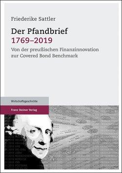 Der Pfandbrief 1769–2019 von IBF, Verband deutscher Pfandbriefbanken