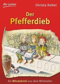 Der Pfefferdieb von Fredrich,  Volker, Holtei,  Christa