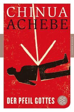 Der Pfeil Gottes von Achebe,  Chinua, Honke,  Gudrun, Schweinitz,  Maria von