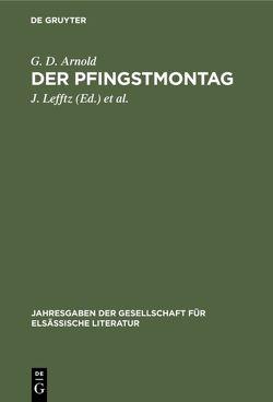 Der Pfingstmontag von Arnold,  G. D., Kamm,  Ph., Lefftz,  J., Marckwald,  E.