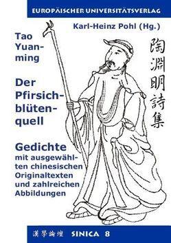 Der Pfirsichblütenquell. Gedichte. Tao Yuan-ming von Pohl,  Karl H