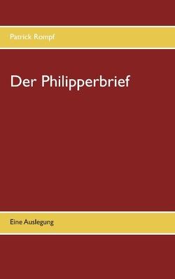 Der Philipperbrief von Rompf,  Patrick