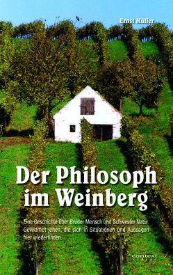 Der Philosoph im Weinberg von Müller,  Ernst