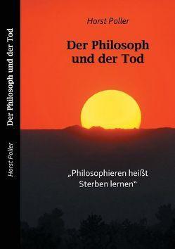 Der Philosoph und der Tod von Poller,  Horst