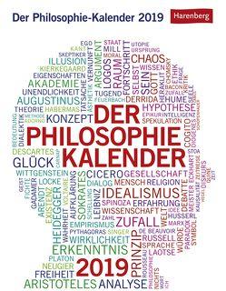 Der Philosophie-Kalender – Kalender 2019 von Gratzl,  Wolfgang, Harenberg, Roth,  Julius Maria, Schulmeister,  Paul
