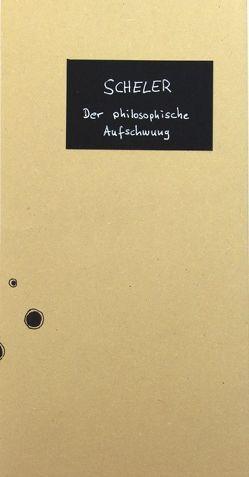 Der philosophische Aufschwung von Scheler,  Max
