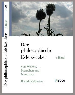 Der philosophische Edelzwicker (I) von Lindemann,  Bernd