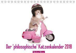 """Der """"philosophische"""" Katzenkalender 2018 (Tischkalender 2018 DIN A5 quer) von Missou,  Madame"""