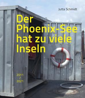 Der Phoenix-See hat zu viele Inseln von Apfelbaum,  Alexandra, Marburger,  Marcel René, Schmidt,  Jutta, te Wildt,  Bert