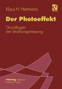 Der Photoeffekt von Herrmann,  Klaus H.