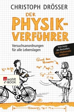 Der Physikverführer von Drösser,  Christoph