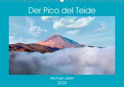 Der Pico del Teide – Michael Jaster (Wandkalender 2020 DIN A2 quer) von Jaster,  Michael