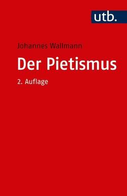 Der Pietismus von Wallmann,  Johannes