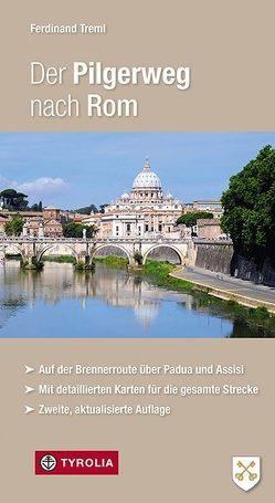 Der Pilgerweg nach Rom von Treml,  Ferdinand
