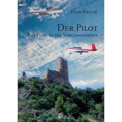 Der Pilot von Krause,  Egon