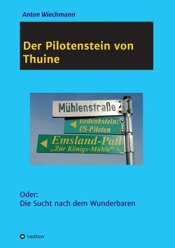 Der Pilotenstein von Thuine von Wiechmann,  Anton