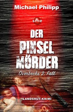Der Pinselmörder von Philipp,  Michael