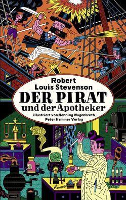 Der Pirat und der Apotheker von Stevenson,  Robert Louis, Wagenbreth,  Henning