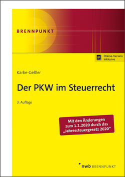 Der PKW im Steuerrecht von Karbe-Geßler,  Daniela