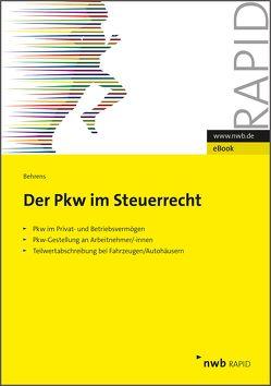 Der PKW im Steuerrecht von Behrens,  Stefan