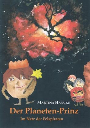 Der Planeten-Prinz von Hancke,  Martina