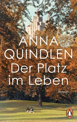 Der Platz im Leben von Handels,  Tanja, Quindlen,  Anna
