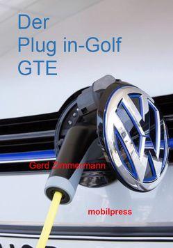 Der Plug in-Golf GTE von Zimmermann,  Gerd