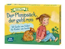 Der Plumpsack, der geht rum von Berg,  Katrin