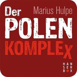 Der Polen-Komplex von Hulpe,  Marius