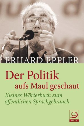 Der Politik aufs Maul geschaut von Eppler,  Erhard
