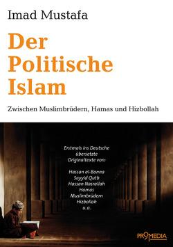 Der Politische Islam von Mustafa,  Imad