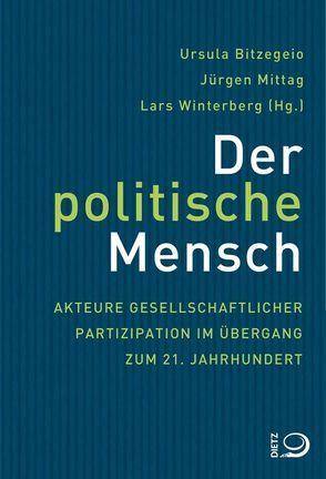 Der politische Mensch von Bitzegeio,  Ursula, Mittag,  Jürgen, Winterberg,  Lars