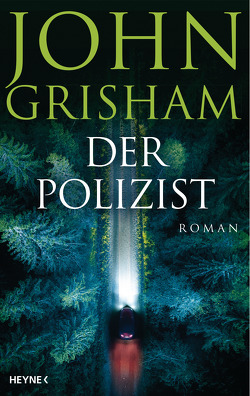 Der Polizist von Dorn-Ruhl,  Kristiana, Grisham,  John, Reiter,  Bea, Walsh-Araya,  Imke