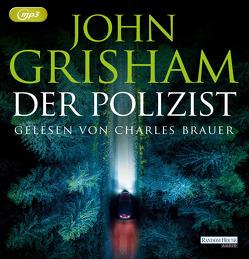 Der Polizist von Brauer,  Charles, Grisham,  John