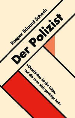 Der Polizist von Schech,  Kaspar Eduard