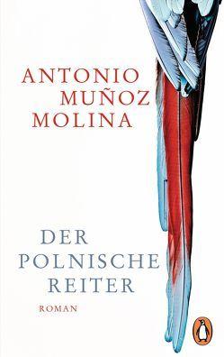 Der polnische Reiter von Muñoz Molina,  Antonio, Zurbrüggen,  Willi
